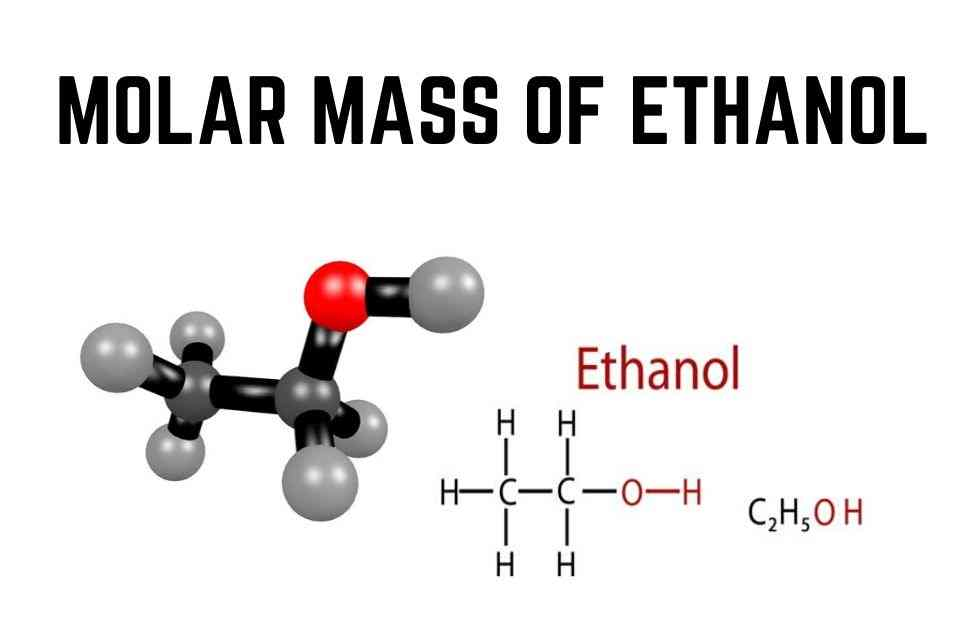 molar mass of ethanol