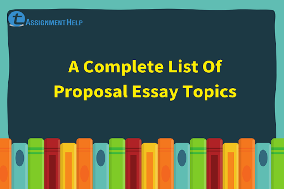Topics for proposal essays