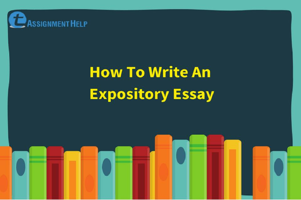 How To Write An Expository Essay