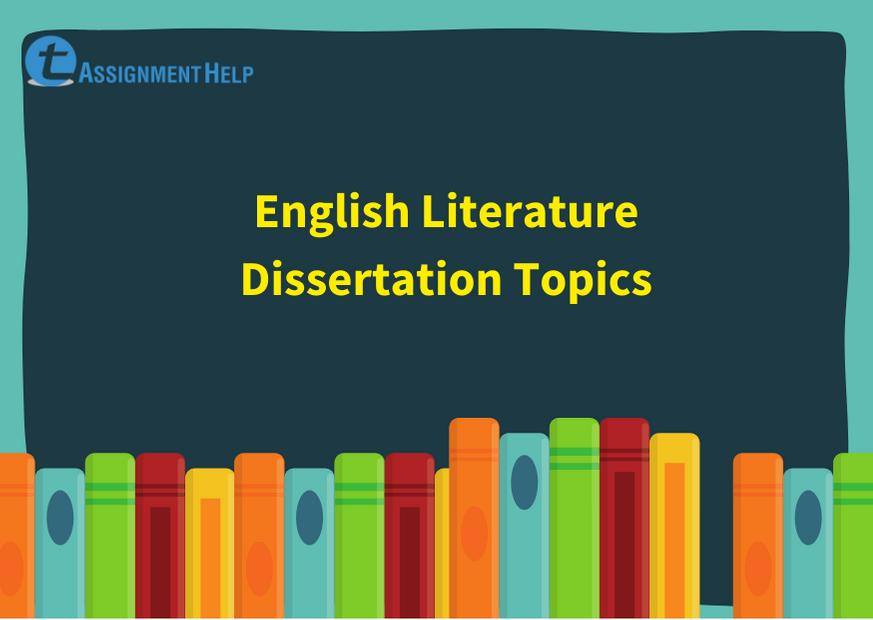 Top 30 Potential Dissertation Titles In English Literature