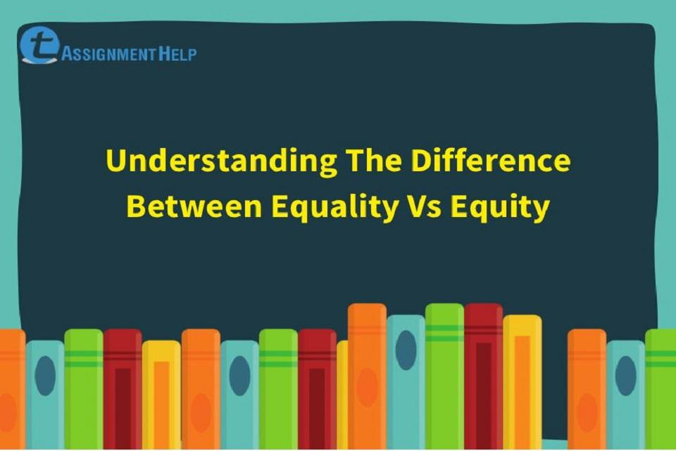 Difference Between Equality Vs Equity