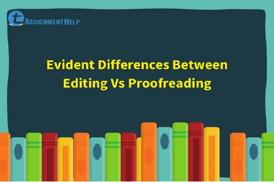 Differences Between Editing Vs Proofreading