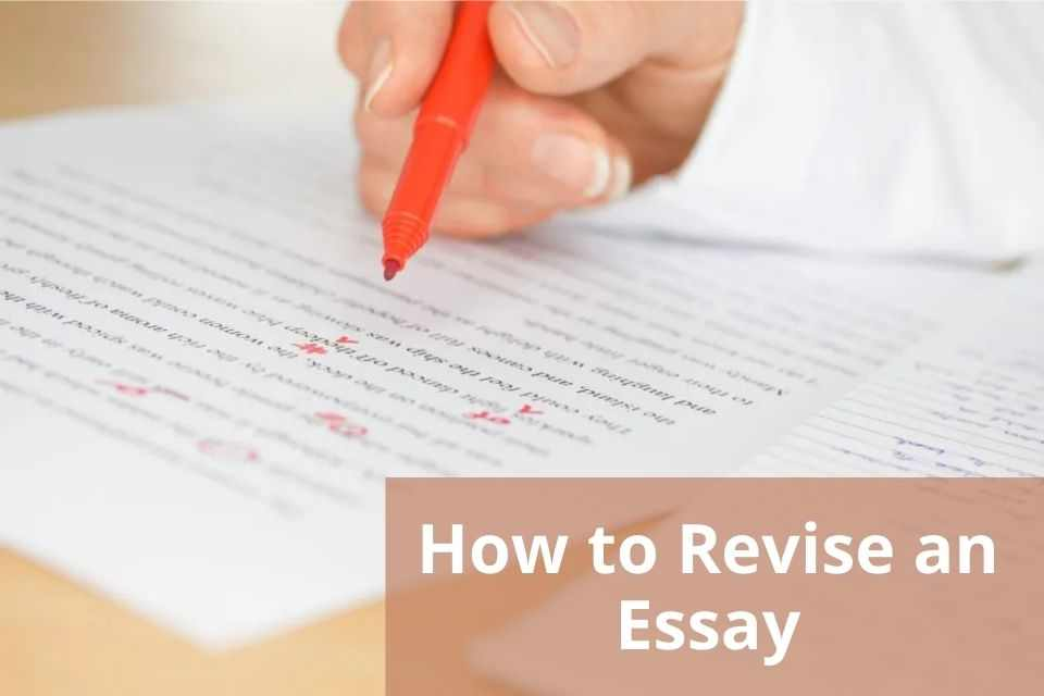How to revise an essay?
